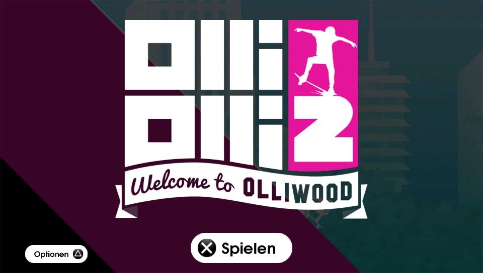 OlliOlli2: Welcome to Olliwood