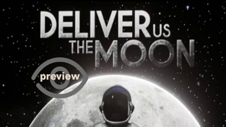 Deliver Us The Moon (Preview)