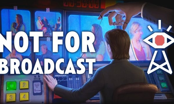 Not for Broadcast (EARLY ACCESS)