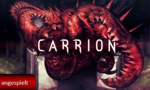 Carrion (angespielt)